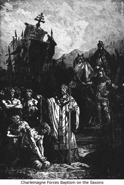 Charlemagne forces baptism on Saxons